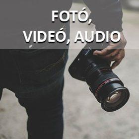 Fotó, videó, audio